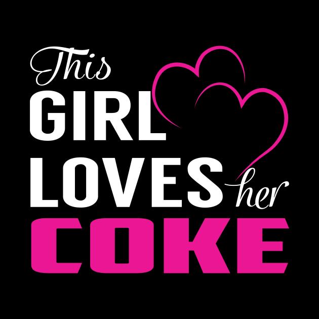 This Girl Loves Her COKE