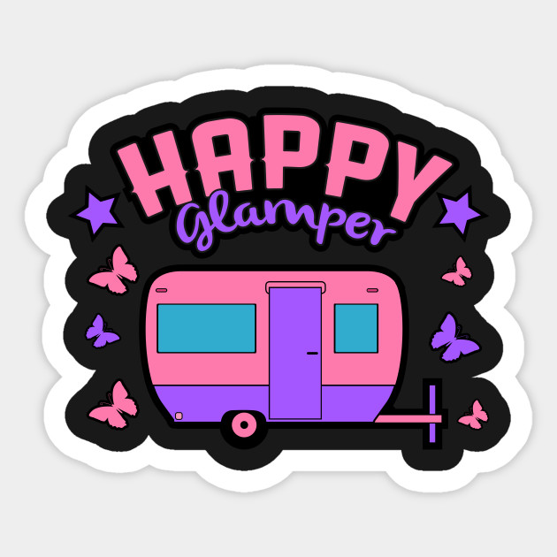 Happy Glamper Design Glamping Trip Camping Gift