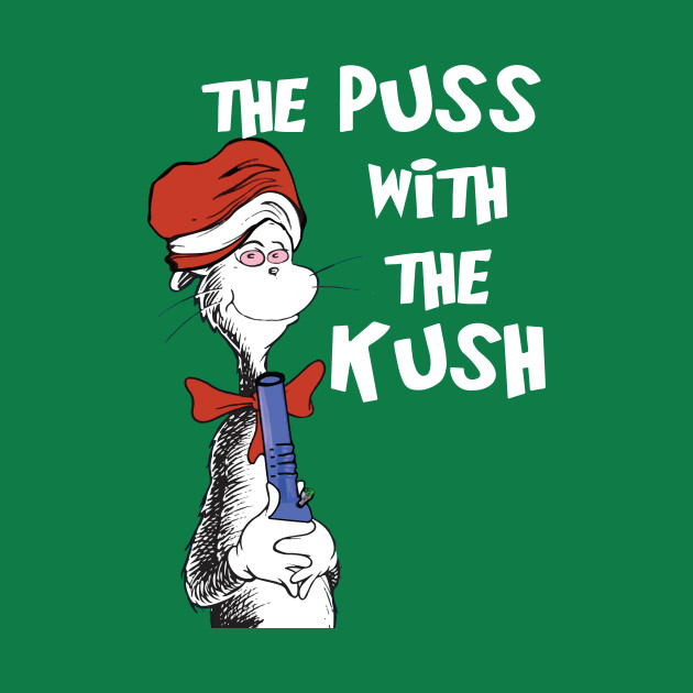 Puss With The Kush