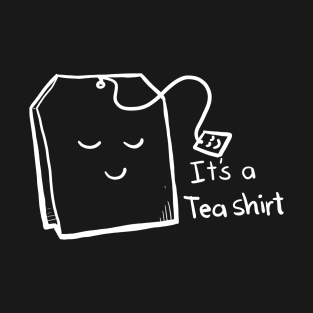 It's A Tea Shirt - Puns, Funny - D3 Designs t-shirts