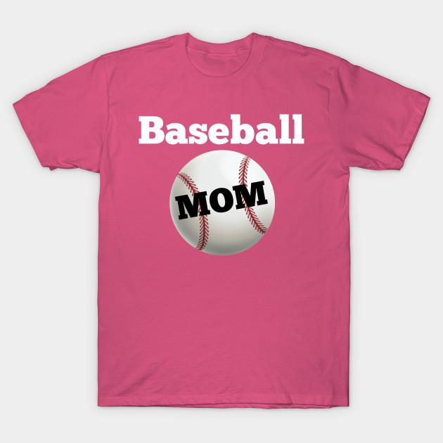 Baseball Mom - T-Shirt | TeePublic