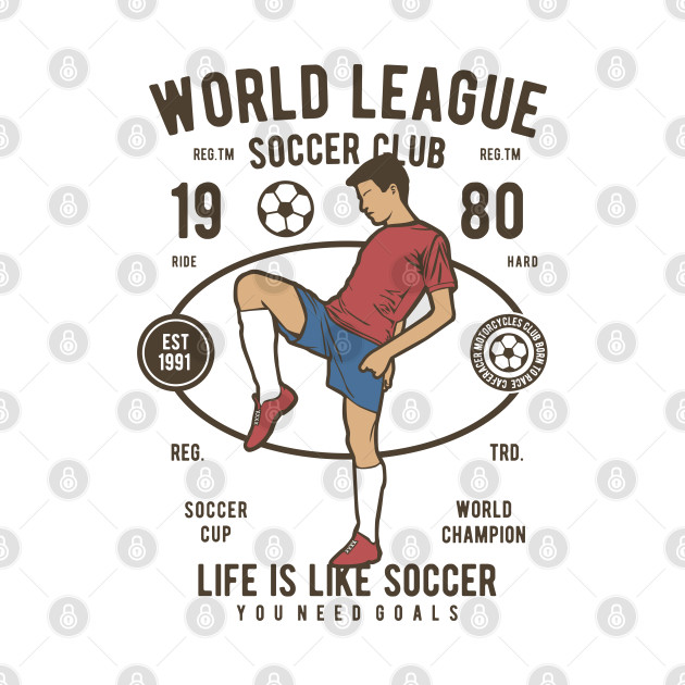 Life is like soccer