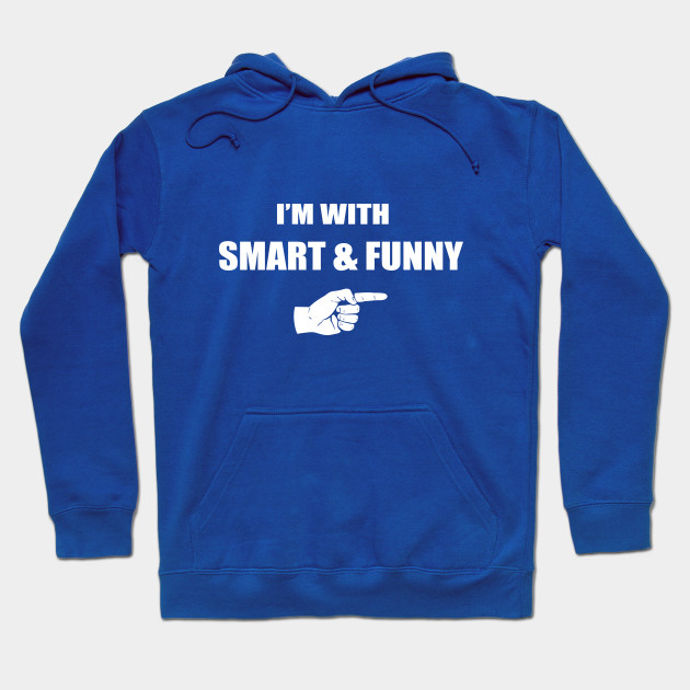 I'm With Smart & Funny