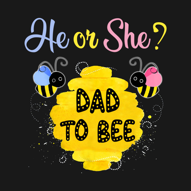 382a597bb Mens Gender Reveal What Will It Bee Shirt He or She Dad - Dad - T ...