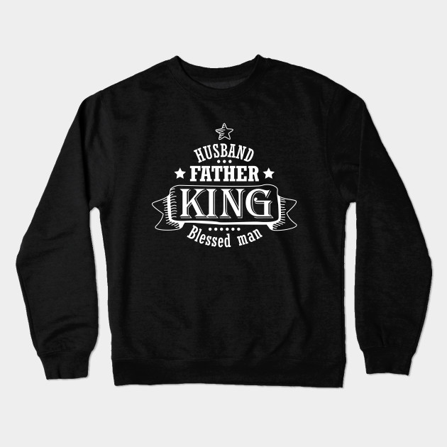 Husband Birthday Gift Father Best Blessed Man Fathers Day Dad Cool Design Crewneck