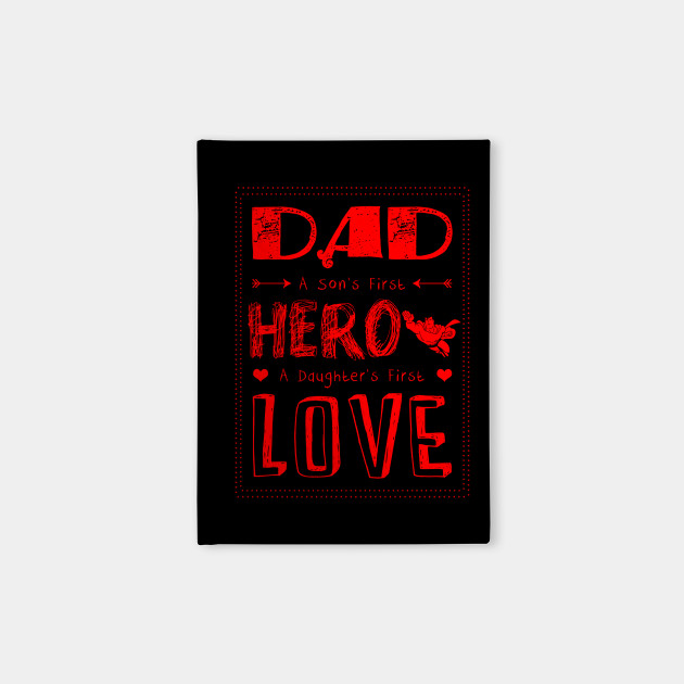 0c48cbb4 Dad a sons first hero a daughters first love-fathers day best tshirt  Notebook
