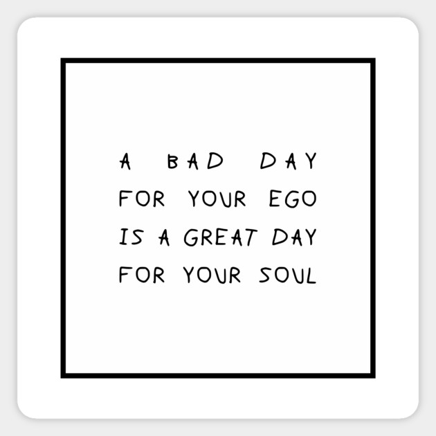 A BAD DAY QUOTES