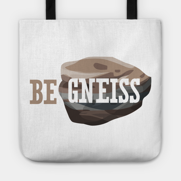Be Gneiss