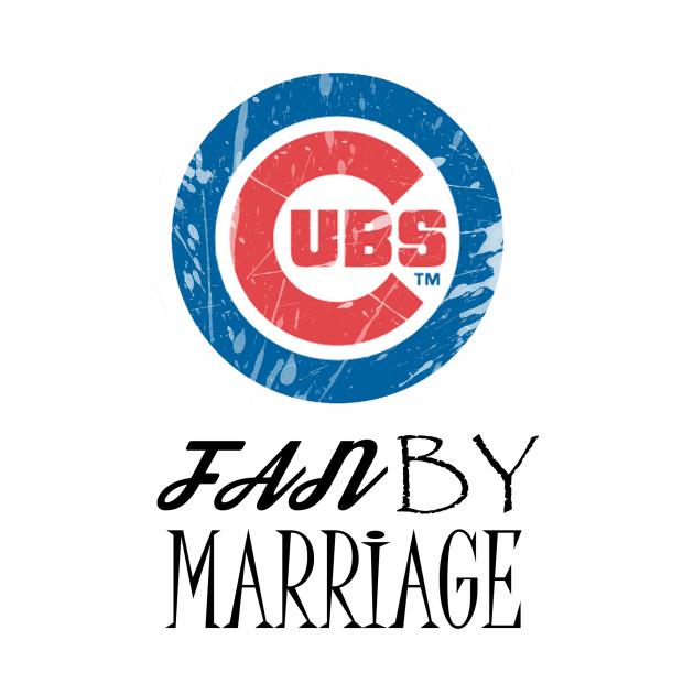 Cubs fan by marriage
