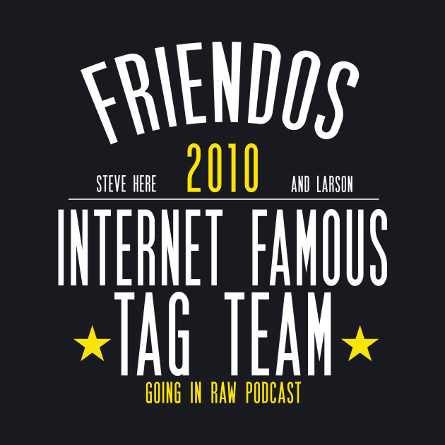 INTERNET FAMOUS TAG TEAM!