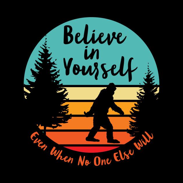 Bigfoot... Believe In Yourself   Script Font   Dawn