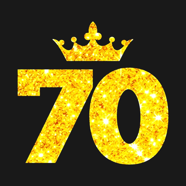 70th Birthday T Shirt Custom Crown Happy