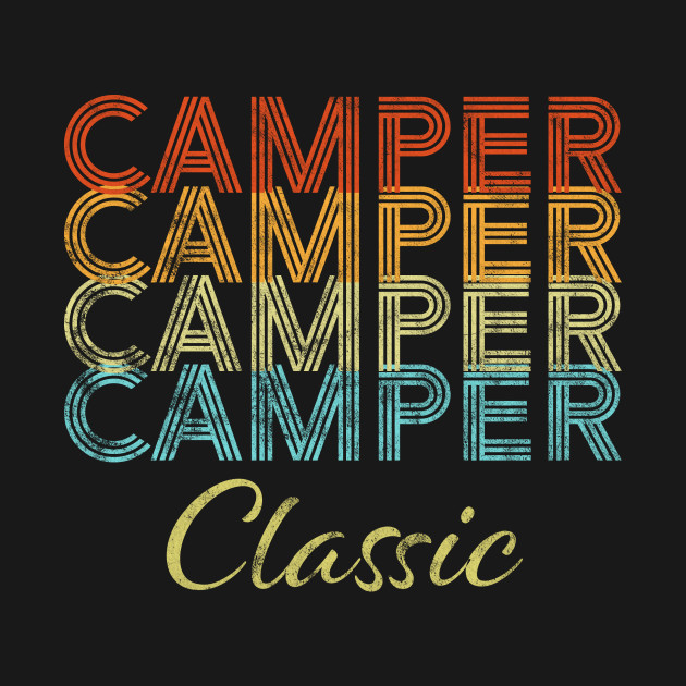 Camper Classic Retro Vintage Camping Outdoor Gift