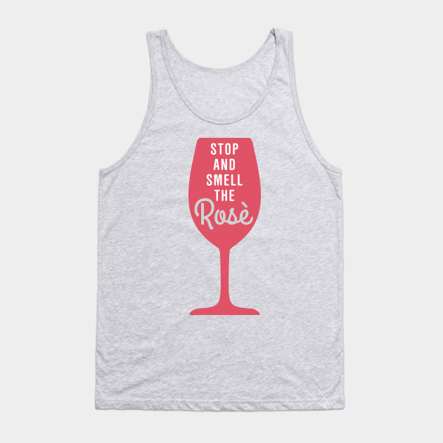 d7264b530aa30 Stop and smell the rose - Wine - Tank Top