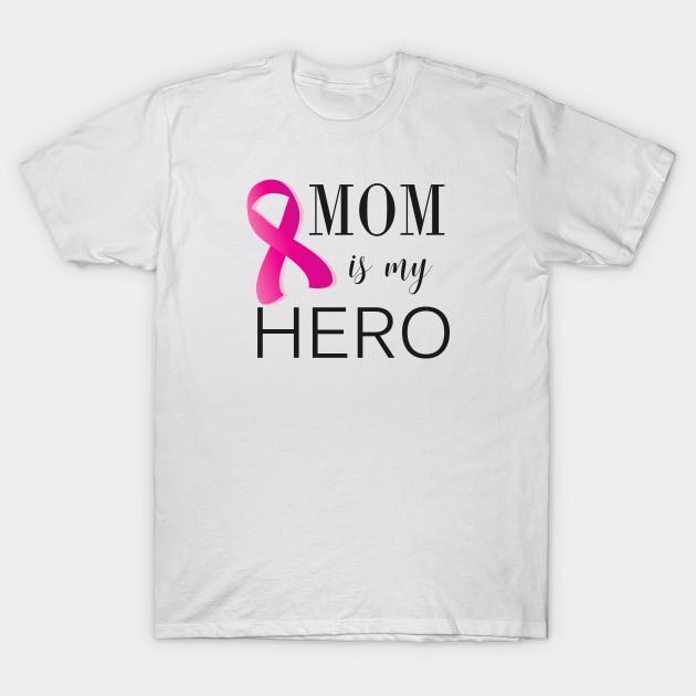 Mom is My Hero - Cancer Survivor (gift