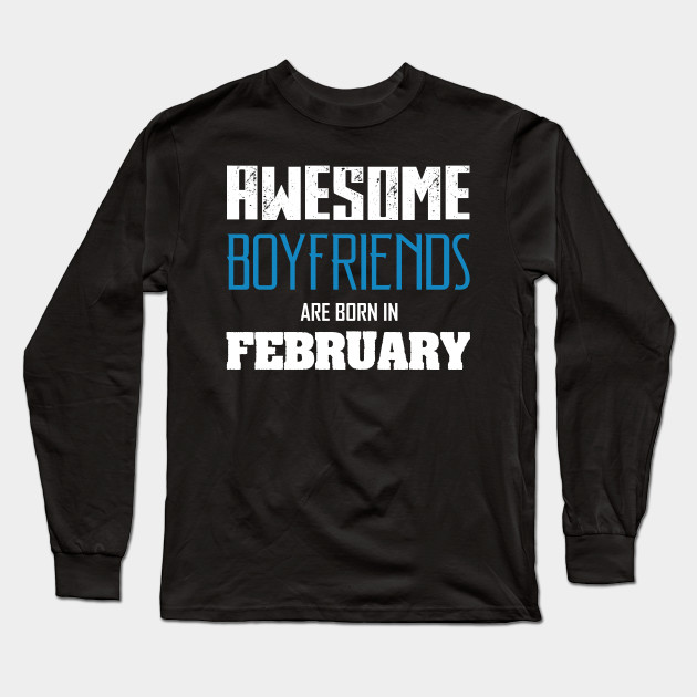 Boyfriend Birthday Shirt Long Sleeve T