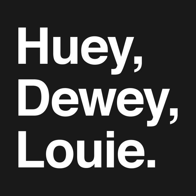 Huey, Dewey, Louie. white on black
