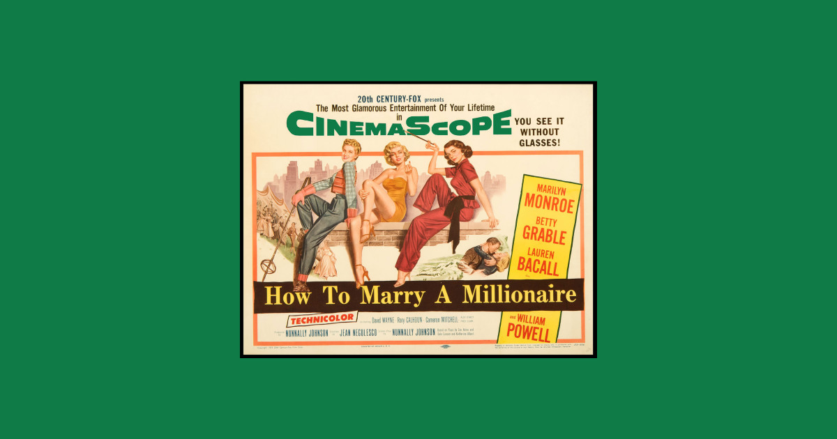 How to Marry a Millionaire by maxwellwhiteman