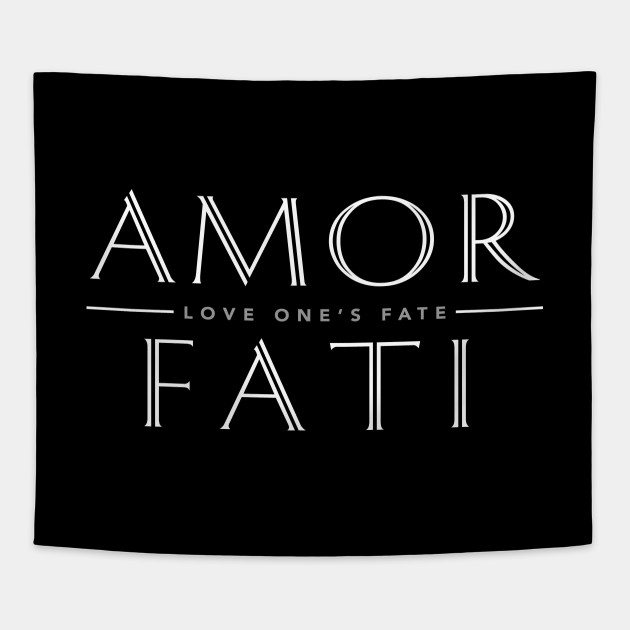 Amor Fati (Love One's Fate) Inspirational by elvdant