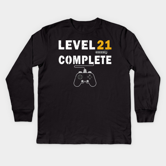 5427e64f45 Level 21 Complete Birthday Gift TShirt Celebrate 21st Wedding Kids Long  Sleeve T-Shirt