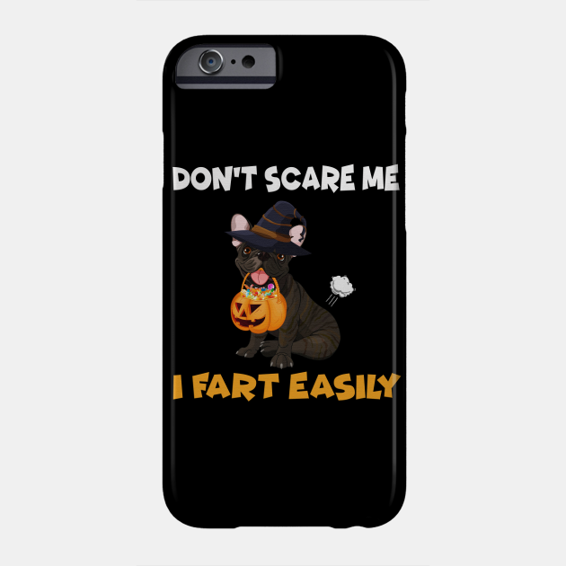 Halloween pug Dont scare me fart easily