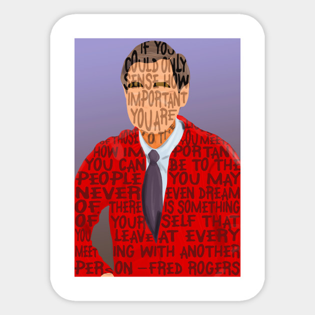 Fred Rogers Is Your Neighbor Mister Rogers Sticker Teepublic Au
