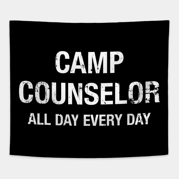 6112484f46de Funny Camp Counselor All Day Every Day T-shirt - Funny Camp ...