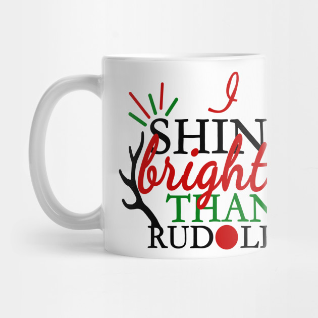 Christmas Shirts - Rudolph Shirt - Christmas Gifts - Christmas Shirts for Women - Christmas Shirts Funny - Shirts for Christmas Mug