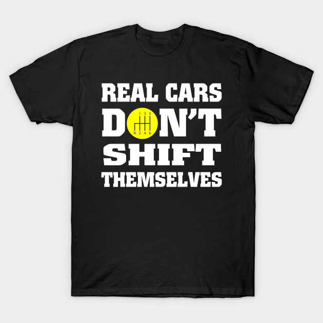 Car Lover Gift Real Cars Gifts For Lovers Funny T Shirt