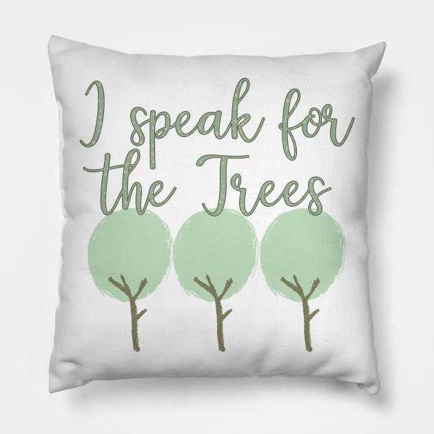 I Speak For The Trees