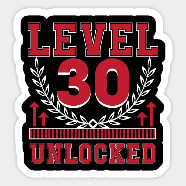 Level 30 Unlocked Gamer Years Old Gifts Sticker