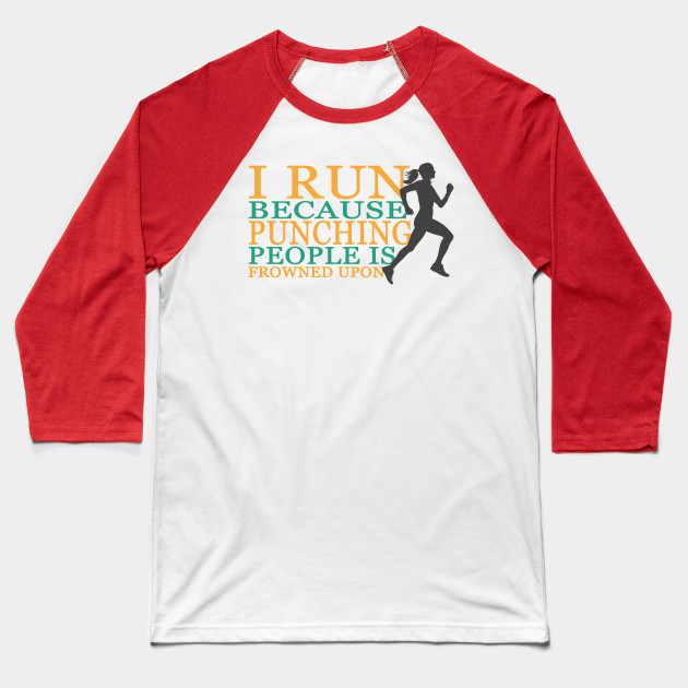5a401471c I Run - punching people funny design for Woman - Running - Baseball ...