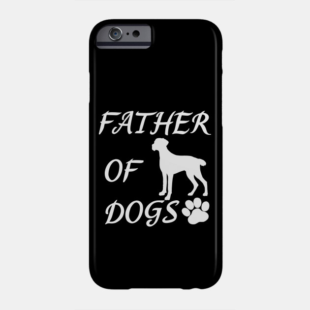 Father of Dogs - Brittany Dog Spaniel Phone Case