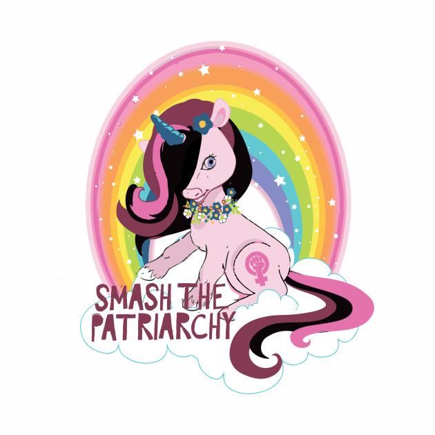 Unicorns Smash The Patriarchy