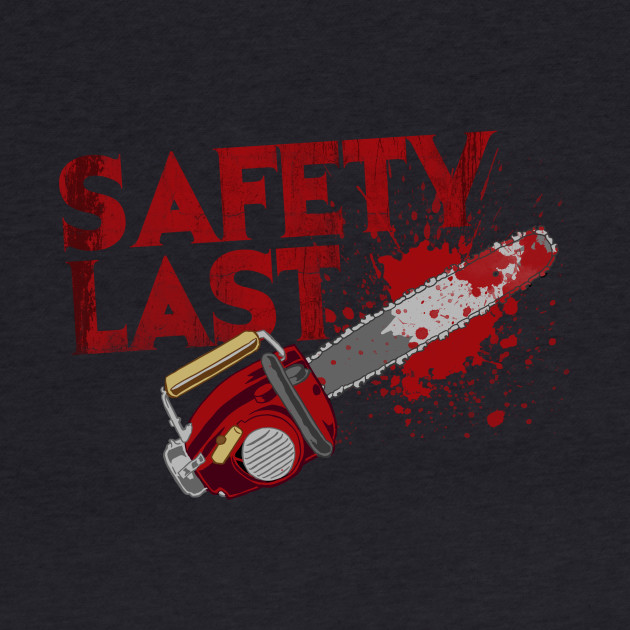 Safety Last - Ash vs. the Evil Dead