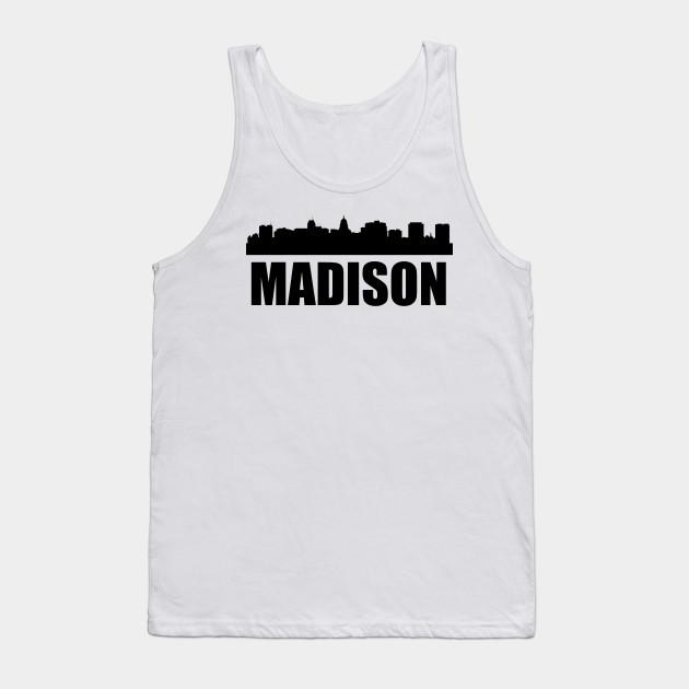 1b393a99d891 Madison WI Skyline - Madison - Tank Top | TeePublic