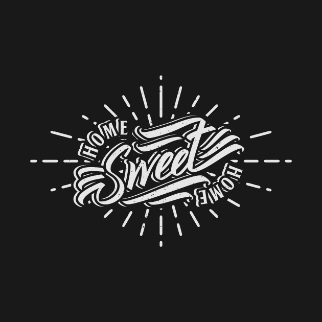 home sweet home vintage typography