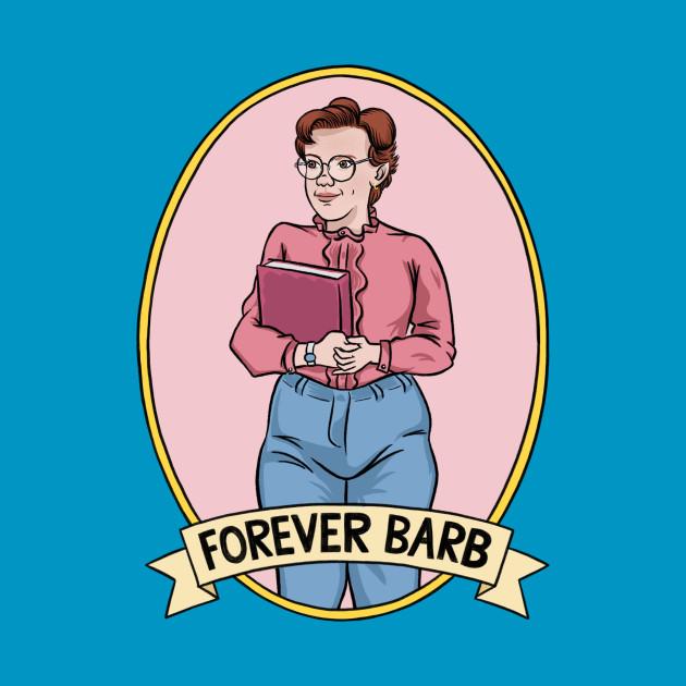 """Stranger Things """"Forever Barb"""""""