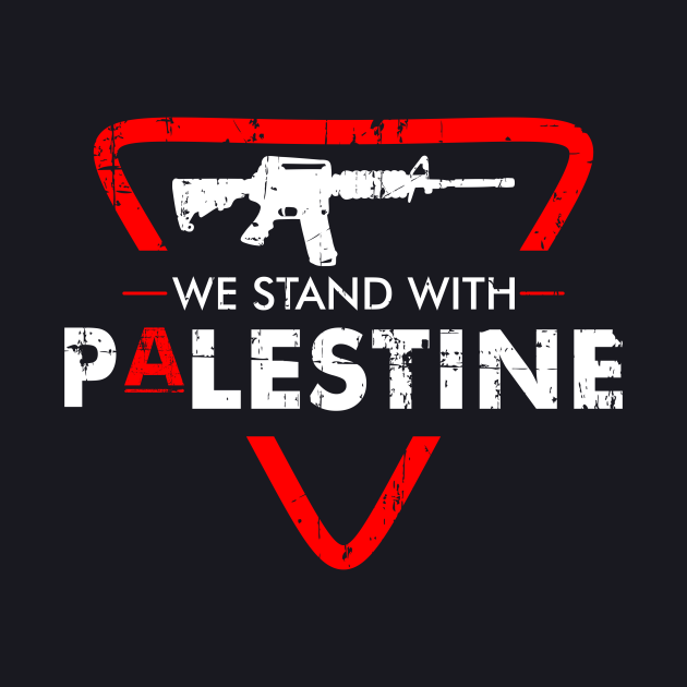 We Stand With Palestine & We Fight For Palestine For Freedom