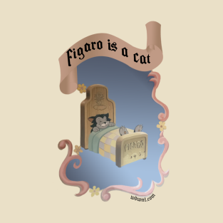 FIGARO IS A CAT - WDWNT t-shirts