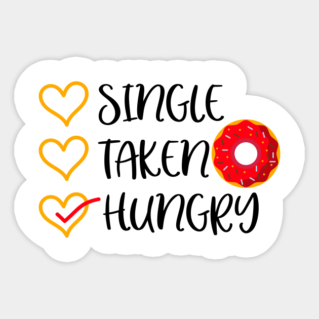 what does single taken hungry mean single essen