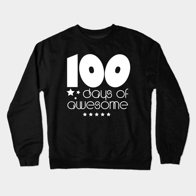 777c842206c 100 Days of School T Shirt 100 Days of Awesome Shirt