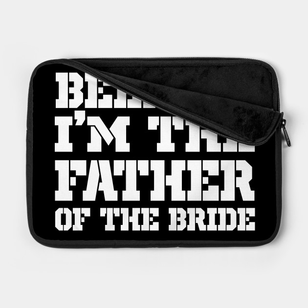 15c5a1c9 Men's Beer Me Im The Father Of The Bride Father's Day Gift Laptop Case