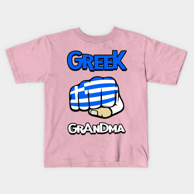 Greek Grandma Cool Greek Flag Greek Kids T Shirt Teepublic