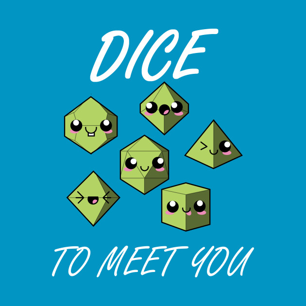 Dice To Meet You (Green)