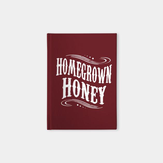 Homegrown Honey!