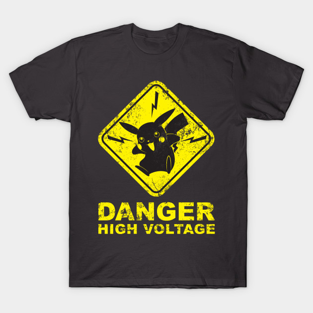 Pokemon Danger High Voltage Pikachu T Shirt Teepublic