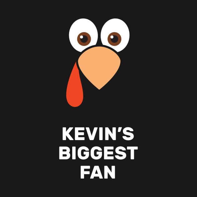 Kevin's Biggest Fan