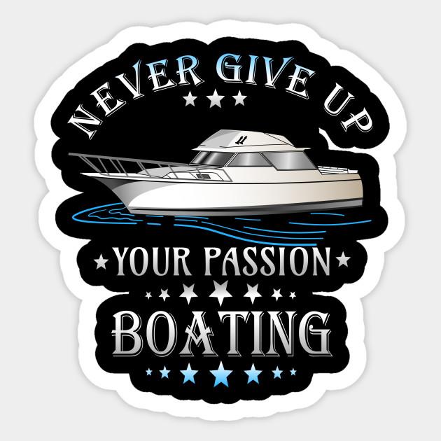 Boating motor boat sailing passion gift