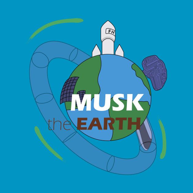 Elon musks the EARTH